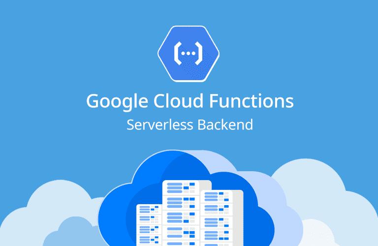 서버 없이 쓰는 서버, 구글 Cloud Functions