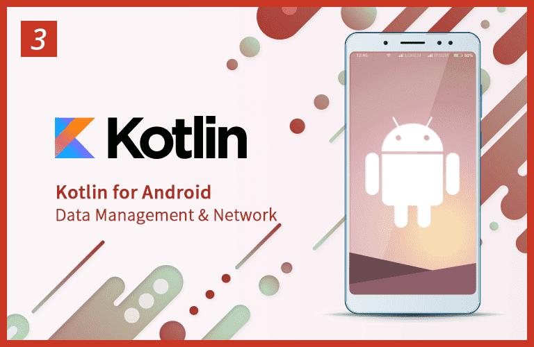 윤재성의 Kotlin 기반 안드로이드 Part 3 - 데이터관리와 네트워크