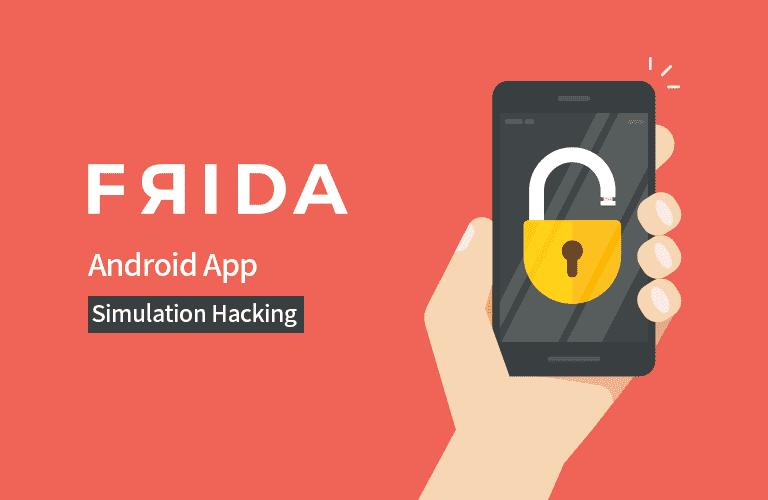 프리다(Frida)를 이용한 안드로이드 앱 모의해킹