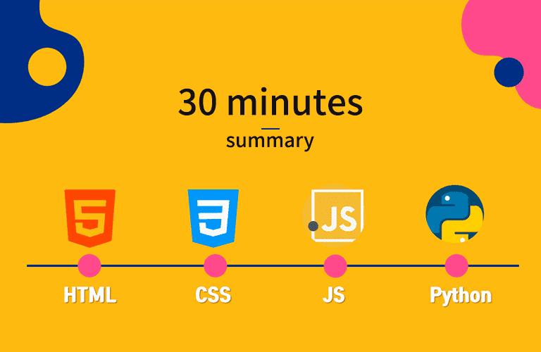 HTML, CSS, JS, Python 30분 요약강좌