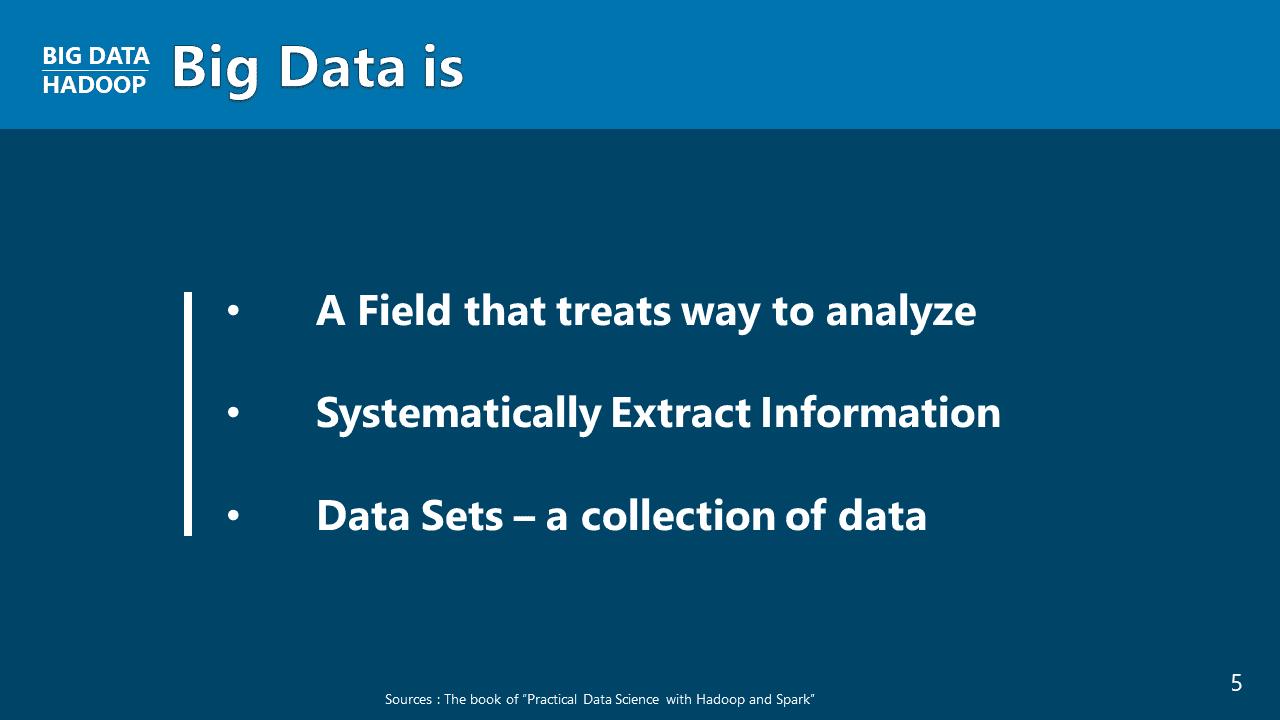 빅 데이터의 정의 (II)