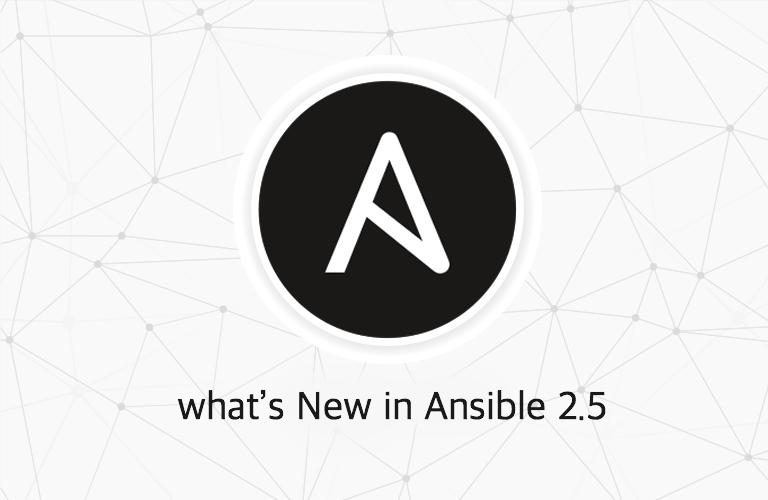앤서블(Ansible)버전 2.5의 새로운 점