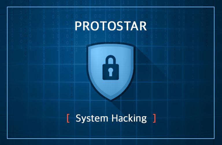 [시스템 해킹 입문]프로토스타 튜토리얼