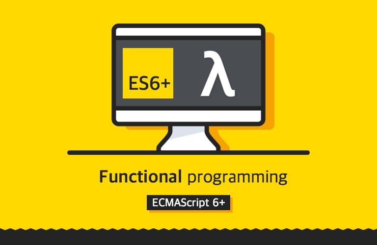 함수형 프로그래밍과 JavaScript ES6+