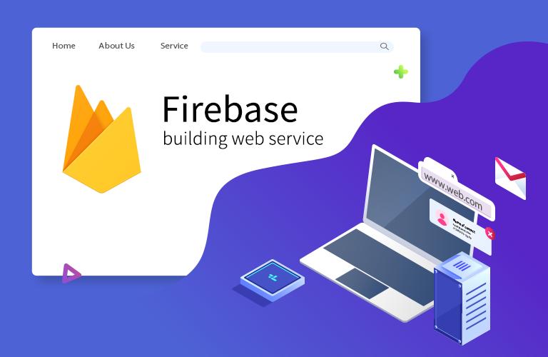 요즘 누가 유료로 웹서비스 구축 하나, Firebase의 모든것