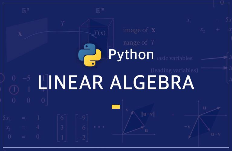 파이썬을 활용한 선형대수학 - NumPy와 SciPy의 활용